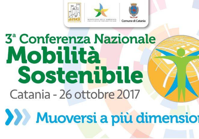 """III Conferenza Nazionale Mobilità Sostenibile """"Muoversi a più dimensioni"""" – Catania 26/10/2017"""