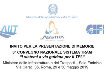 8° Convegno Sistema Tram – Proroga Invito a presentare memorie al 10 Febbraio 2019