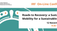 IRF On-Line Conference Roads to Recovery: a Sustainable Mobility for a Sustainable Future